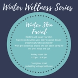 Winter Wellness Series Winter Skin